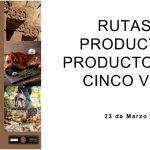 Rutas de productos y productores en Cinco Villas